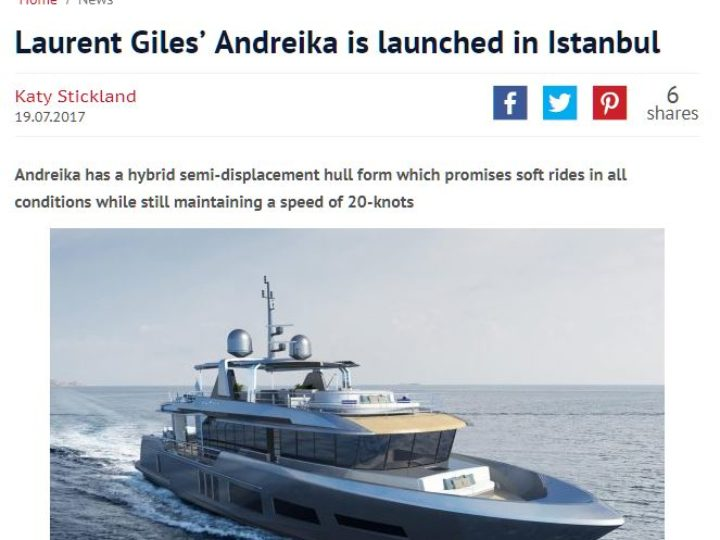 Laurent Giles' Andreika is launched in istanbul